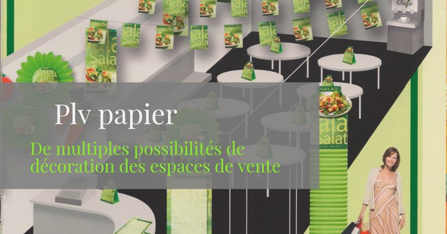 publicitaire - l'emploi du papier comme décor dans une GMS